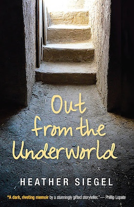 Out From the Underworld by Heather Siegel